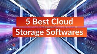 Top 5 Cloud Storage Softwares - 5 Best Cloud Storage Software 2020