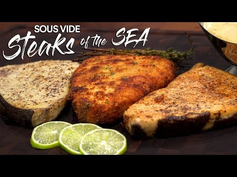 Sous Vide STEAKS OF THE SEA 3 ways Swordfish | Sous Vide Everything