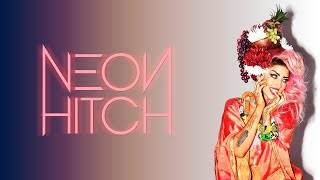 Neon Hitch - Black Sunshine