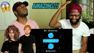 Ed Sheeran   Perfect Duet (with Beyoncé) [Official Audio] (REACTION)