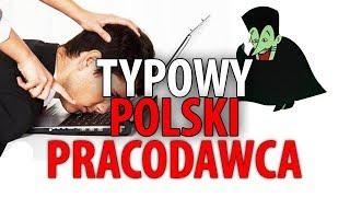 MJ TYPOWY POLSKI PRACODAWCA vs Pracownik