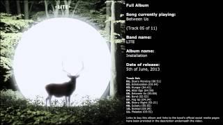 LITE - Installation (Full Album)
