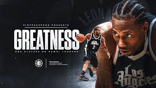 NBA Players on Kawhi Leonard (Kobe, LeBron, Steph..)