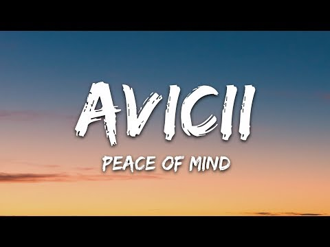 Avicii - Peace Of Mind (Lyrics) Ft. Vargas & Lagola - 7clouds