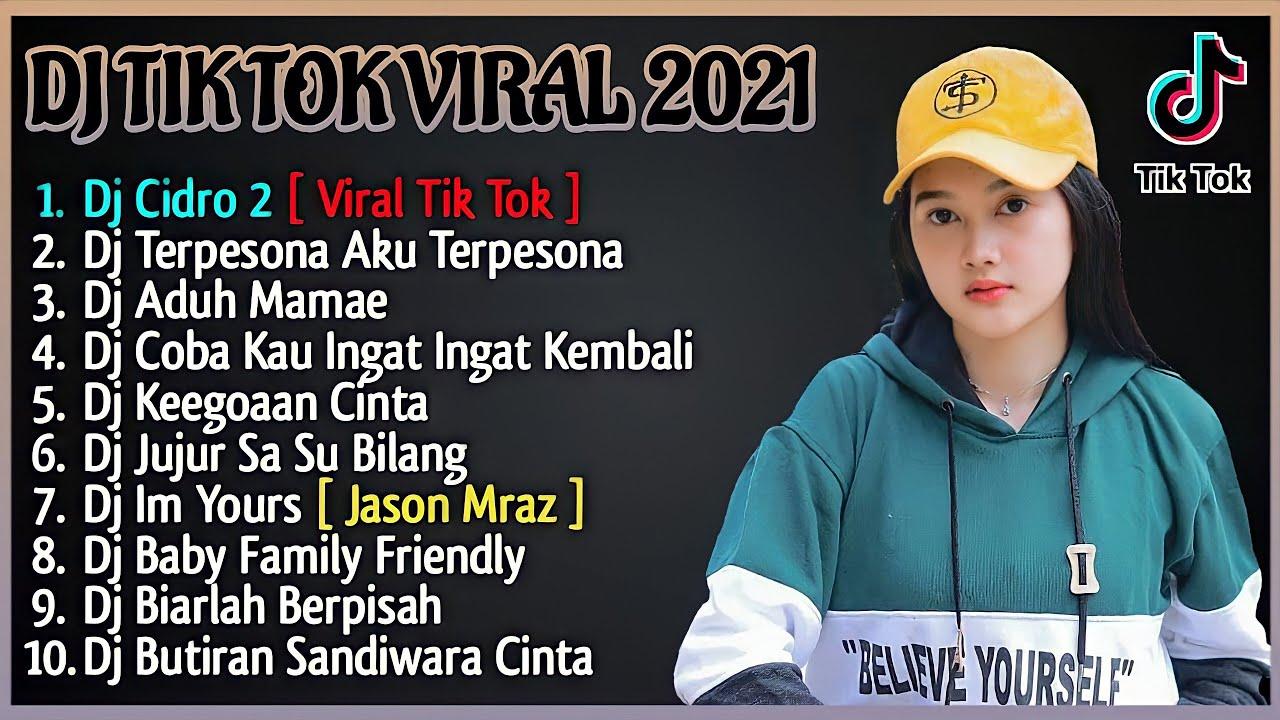 DJ TIKTOK TERBARU 2021   DJ CIDRO 2 FULL BASS TIK TOK VIRAL REMIX TERBARU 2021