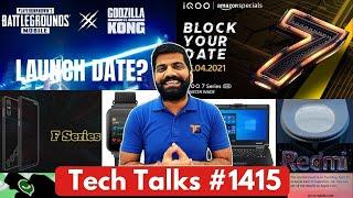 Teknik Konuşmalar # 1415 - PUBG ve Godzilla Vs Kong, IQOO 7 Lansmanı, Apple Büyük Etkinlik, Realme Q Serisi, TimexFit