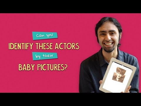 Can You Identify These Actors By Their Baby Pictures?   Ok Tested