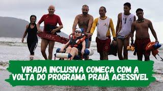 Praia Acessível marca começo da Virada Inclusiva