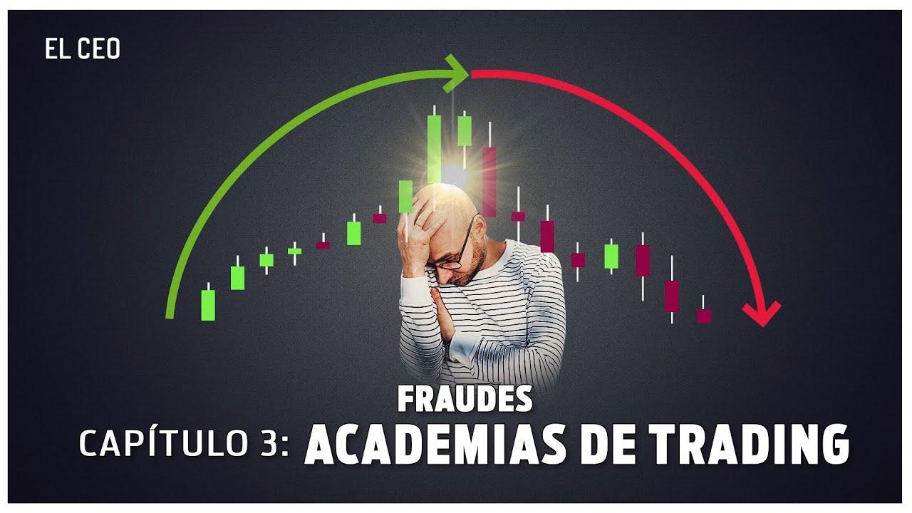 ESPECIAL FRAUDES (3 de 4): Academias de Trading