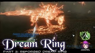 ★ ArcheAge ★ - Part 2: Reforged Dream Ring