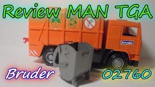 Обзор на  Bruder - мусоровоз MAN TGA 02760