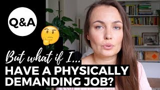 """""""But what if I have a physically demanding job?"""" // Eating Disorder Recovery"""