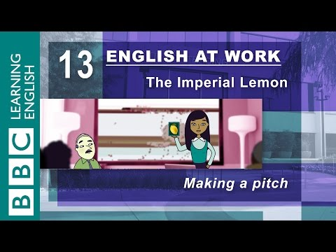 Making a pitch - 13 - English at Work gets your pitch perfect
