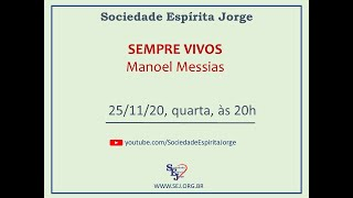 Sempre Vivos – Manoel Messias – 25/11/2020