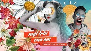 Mặt Trời Của Em - Phương Ly ft. JustaTee