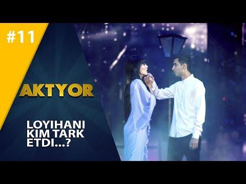 Aktyor-2 | 11-son LOYIHANI KIM TARK ETDI!  (12.05.2019)