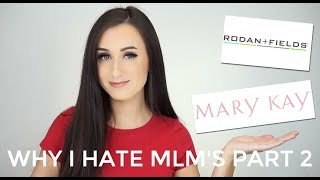 WHY I HATE MLMS PART 2: MARY KAY