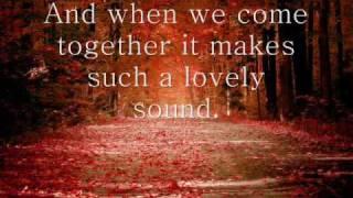 A lovely sound Chase coy Lyrics