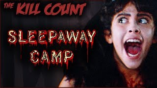 Sleepaway Camp (1983) KILL COUNT