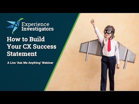 Want Greater CX Success? Build Your CX Success Statement