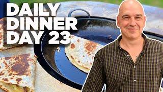 Cook Along With Michael Symon   Campfire Quesadillas   Daily Dinner Day 23