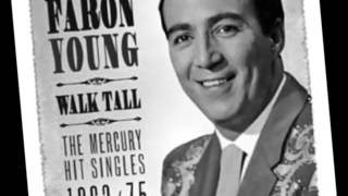 Faron Young -- I Just Came To Get My Baby