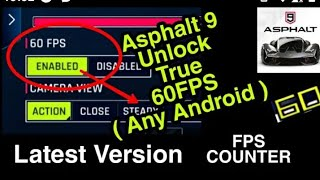 {IN 60 SECONDS} UNLOCK 60 FPS IN ASPHALT 9 FOR ALL ANDROID DEVICES
