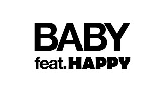 """80KIDZ """"Baby (feat. HAPPY)"""" (Official Music Video)"""