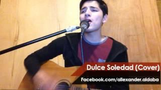 Enjambre | Dulce Soledad (Allexander Aldaba Cover)
