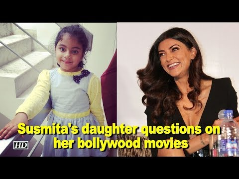 Why Sushmita STOPPED working in B'wood ? Her daughter indirectly asks her