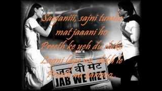 Jab We Met Aao Milo Chalo Lyrics - YouTube