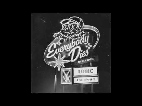 Logic Everybody Dies Official Audio