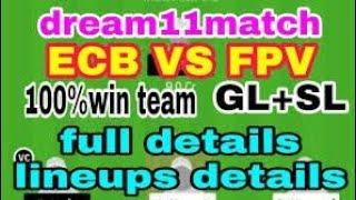ECB Vs FPV best Dream 11 team