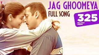 Jag Ghoomeya Full Song | SULTAN | Salman Khan, Anushka | Rahat Fateh Ali | Vishal & Shekhar, Irshad