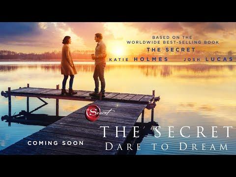 THE SECRET: DARE TO DREAM | Official Trailer | Roadside Attractions