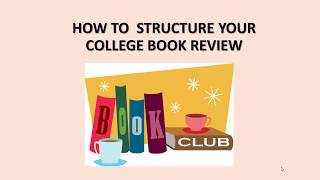 How To Structure Your College Book Review 2020   Essay Writing Guide