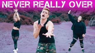 Never Really Over   Katy Perry | Caleb Marshall | Dance Workout