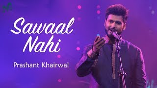 LATEST LOVE SONG 2018 | Latest Romantic Song 2018 | Sawaal Nahi | Indian Music Lab | AOTM
