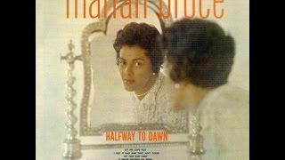 Marian Bruce - I Got It Bad and That Ain't Good
