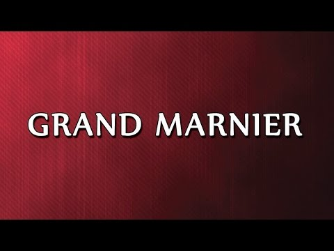 Grand Marnier | RECIPES | EASY TO LEARN