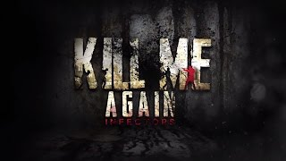 Kill Me Again: Infectors GamePlay Android