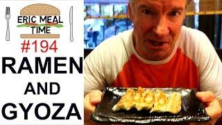 RAMEN & GYOZA in Japan - Eric Meal Time #194