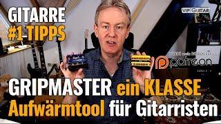 Gripmaster - ein Klasse Aufwärmtool für Gitarristen - Gitarren Hacks #1 Tipps