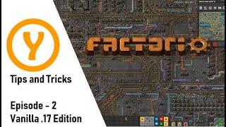 Factorio Tips and Tricks Vanilla .17 Edition
