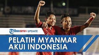 SEA Games 2019, Pelatih Myanmar Akui Timnya Kalah Kelas dari Timnas u23 Indonesia