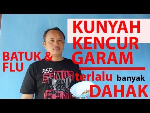 Video Kunyah KENCUR & GARAM buat sembuhkan BATUK & Flu