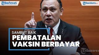 KPK Sambut Baik Keputusan Presiden Jokowi yang Batalkan Program Vaksinasi Berbayar