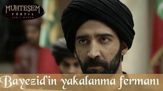 Şehzade Bayezid'in Yakalanma Fermanı - Muhteşem Yüzyıl 137.Bölüm