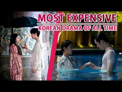 Most Expensive Korean Drama Of All Time