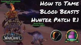 How to Tame Blood Beasts  Crawgs as a Hunter   World of Warcraft 8.1